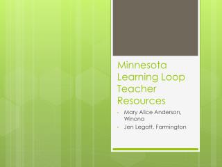 Minnesota Learning Loop Teacher Resources