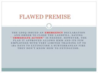 FLAWED PREMISE