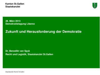 28. März 2013 Demokratietagung Liberec Zukunft und Herausforderung der Demokratie