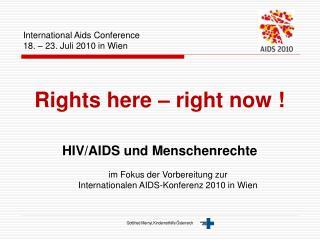 International Aids Conference 18. – 23. Juli 2010 in Wien