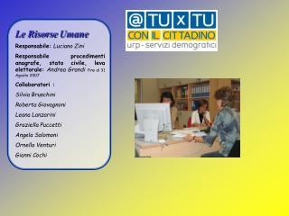 Le Risorse Umane Responsabile: Luciano Zini
