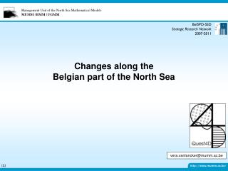 Changes along the  Belgian part of the North Sea