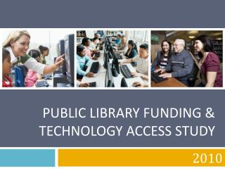 Public Library Funding & Technology Access Study