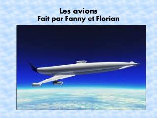 Les avions Fait par Fanny et Florian