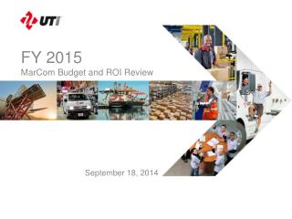 FY 2015  MarCom  Budget and ROI Review