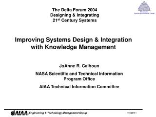 Improving Systems Design & Integration with Knowledge Management