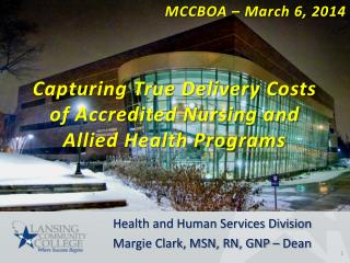Capturing True Delivery Costs of Accredited Nursing and Allied Health Programs