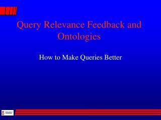 Query Relevance Feedback and Ontologies