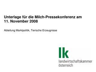 Unterlage für die Milch-Pressekonferenz am 11. November 2008