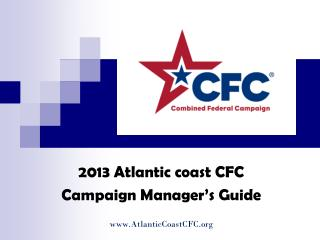 2013 Atlantic coast CFC  Campaign Manager's Guide AtlanticCoastCFC