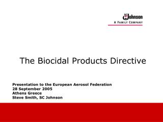 The Biocidal Products Directive