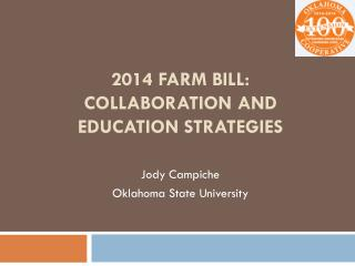 2014 Farm bill:  Collaboration and Education strategies