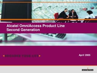 Alcatel OmniAccess Product Line Second Generation