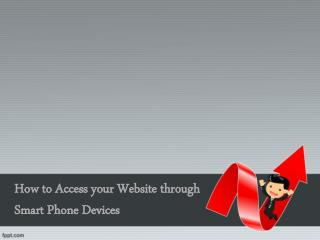 How to Access your Website through Smart Phone Devices