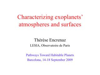 Characterizing exoplanets  atmospheres and surfaces