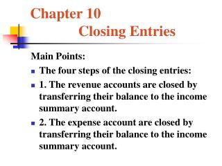 Chapter 10              Closing Entries