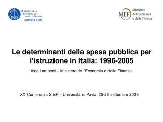 Le determinanti della spesa pubblica per l'istruzione in Italia: 1996-2005