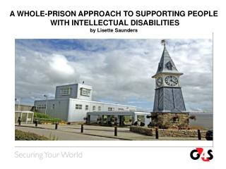 A WHOLE-PRISON APPROACH TO SUPPORTING PEOPLE  WITH INTELLECTUAL DISABILITIES  by Lisette Saunders