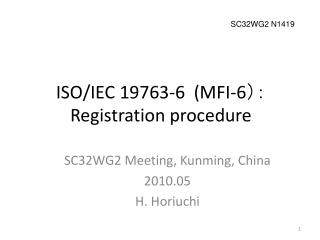 ISO/IEC 19763-6  (MFI-6 ): Registration procedure