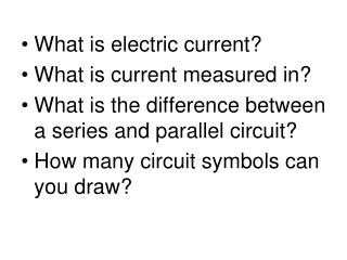 What is electric current? What is current measured in?