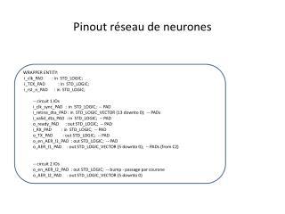 Pinout  réseau de neurones