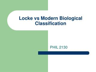 Locke vs Modern Biological Classification
