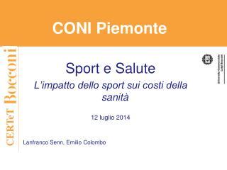 Sport e Salute L'impatto dello sport sui costi della sanità 12 luglio 2014