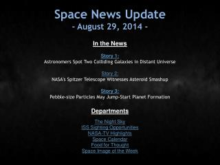 Space News Update - August 29, 2014 -