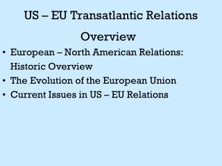 US – EU Transatlantic Relations