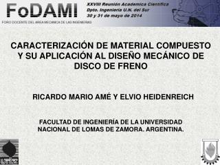 CARACTERIZACIÓN DE MATERIAL COMPUESTO Y SU APLICACIÓN AL DISEÑO MECÁNICO DE DISCO DE FRENO
