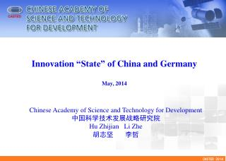 "Innovation  ""State"" of  China and Germany May,  2014"