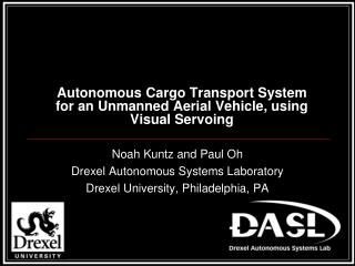 Autonomous Cargo Transport System for an Unmanned Aerial Vehicle, using Visual Servoing