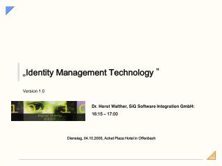 """ Identity Management Technology """