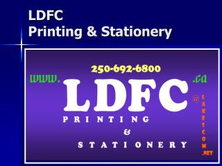 LDFC  Printing & Stationery