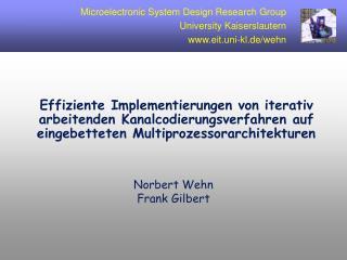 Norbert Wehn Frank Gilbert