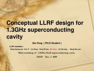 Conceptual LLRF design for 1.3GHz superconducting cavity