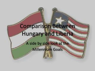 Comparison Between  Hungary  and Liberia