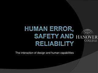 Human Error, Safety and Reliability