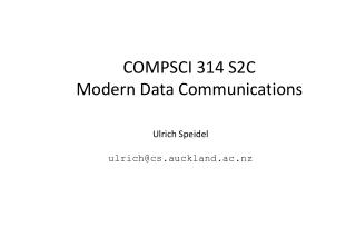 COMPSCI 314 S2C  Modern Data Communications