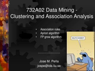 732A02 Data Mining - Clustering and Association Analysis
