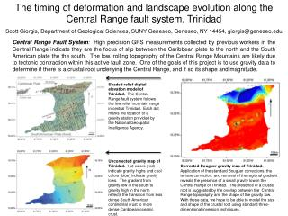 The timing of deformation and landscape evolution along the Central Range fault system, Trinidad