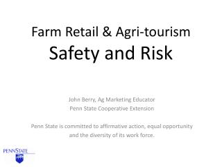 Farm Retail & Agri-tourism  Safety and Risk