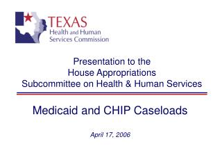 Presentation to the  House Appropriations Subcommittee on Health & Human Services