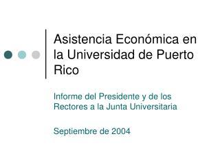 Asistencia Económica en la Universidad de Puerto Rico