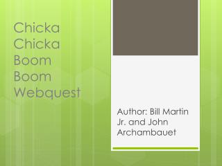 Chicka  Chicka  Boom Boom Webquest