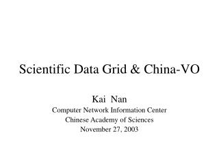 Scientific Data Grid & China-VO