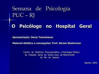 Semana   de   Psicologia  PUC   RJ