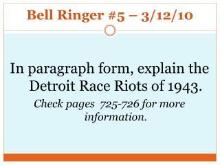 Bell Ringer #5 – 3/12/10