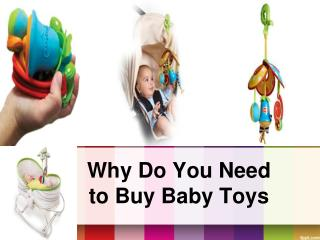 Why Do You Need to Buy Baby Toys