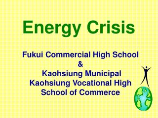 Fukui Commercial High School &   Kaohsiung Municipal Kaohsiung Vocational High School of Commerce